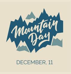 Mountain day - hand-written text vector