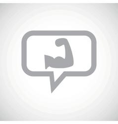 Muscular arm grey message icon vector
