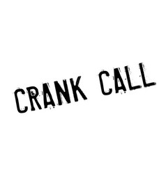 Crank call rubber stamp vector