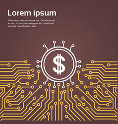 Dolar sign over computer chip moterboard vector