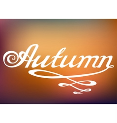 Hand drawn AUTUMN lettering rough typography vector image