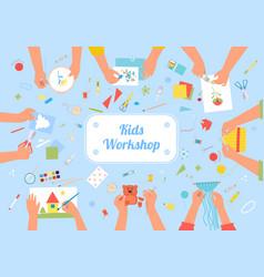 Handmade kids workshop creative vector