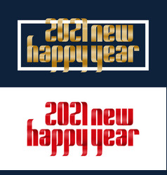 set 2021 happy new year red and gold ribbon font vector image