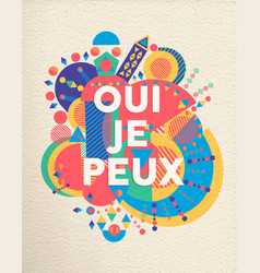 yes i can french motivation quote poster vector image