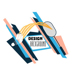 A badminton racket and shuttlecock on background vector