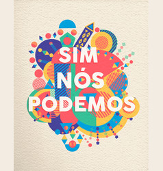 Yes we can portuguese motivation quote poster vector