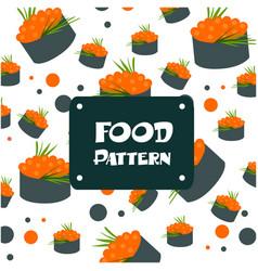 food pattern sushi caviar egg background im vector image