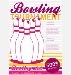 flat style poster template for bowling tournament vector image vector image