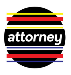 attorney stamp on white vector image