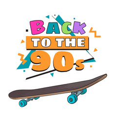 Back to the 90s poster banner template with vector