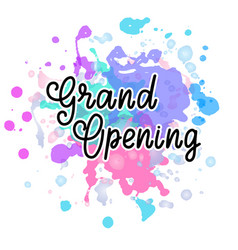 Grand opening lettering vector