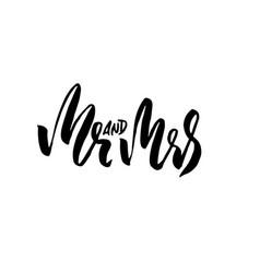 Mr and mrs modern brush pen lettering wedding vector