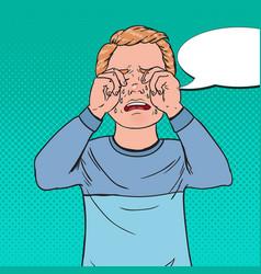 pop art upset little boy crying sad child cry vector image