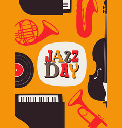 jazz day poster retro music band instruments vector image