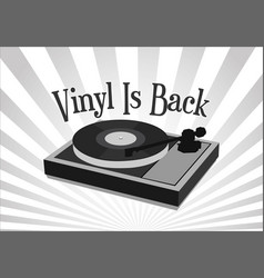 vinyl is back retro vintage background with black vector image