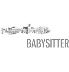 what should you pay your babysitter text word vector image vector image