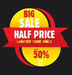 big half price sale banner vector image