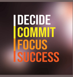 decide commit focus success successful quote with vector image