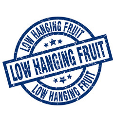 Low hanging fruit blue round grunge stamp vector