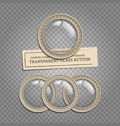 transparent glass buttons vector image