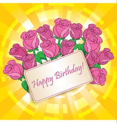 happy birthday - greeting card with roses vector image vector image