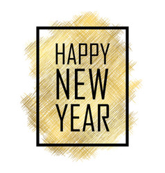 happy new year text gold happy new year or vector image
