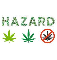 Hazard caption mosaic of weed leaves vector