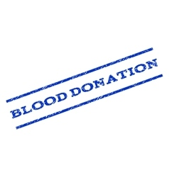 Blood Donation Watermark Stamp vector image