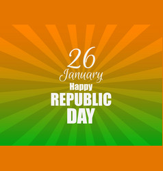 happy republic day of india gradient with color vector image