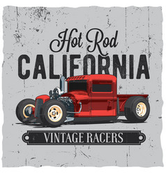 Hot rod california vintage poster vector