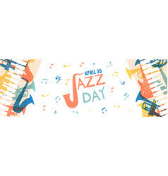 jazz day banner music band instruments vector image