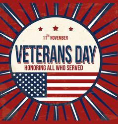 veterans day vintage grunge poster vector image
