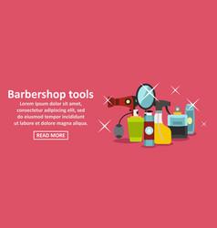 barbershop tools banner horizontal concept vector image