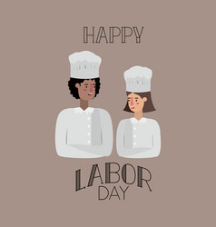 Happy labor day card with workers couple vector