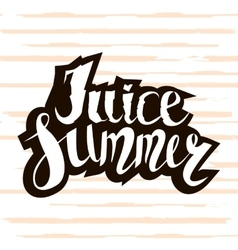 Juice summer Handwritten unique lettering vector