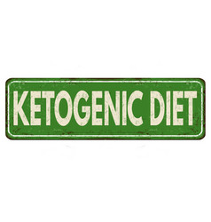 ketogenic diet vintage rusty metal sign vector image