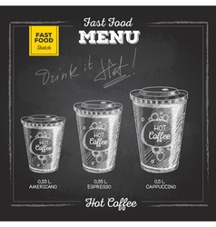 Vintage chalk drawing fast food menu Hot coffee vector