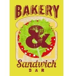 Typographic retro grunge poster for sandwich bar vector