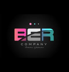 ber b e r three letter logo icon design vector image