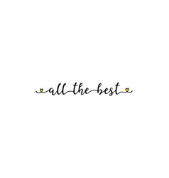 Hand sketched all the best quote as ad web banner vector