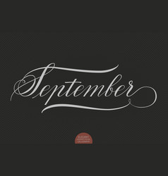hand drawn lettering september vector image vector image