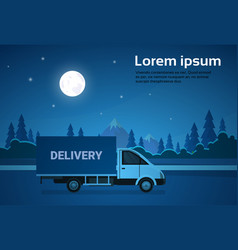 cargo truck van on road at night with mountains vector image