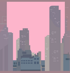 Drawn skyscrapers in the city on the pink sky vector
