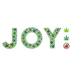 Joy label collage of marijuana vector