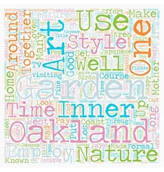 Mother Nature Loves an Oakland Garden text vector
