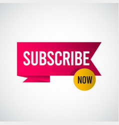 Subscribe now tag label template design vector