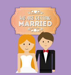 We are greeting married cute couple vector