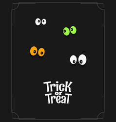 halloween card with eyes and trick or treat vector image