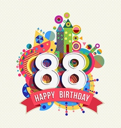 Happy birthday 88 year greeting card poster color vector