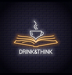 coffee cup with book neon concept drink read book vector image